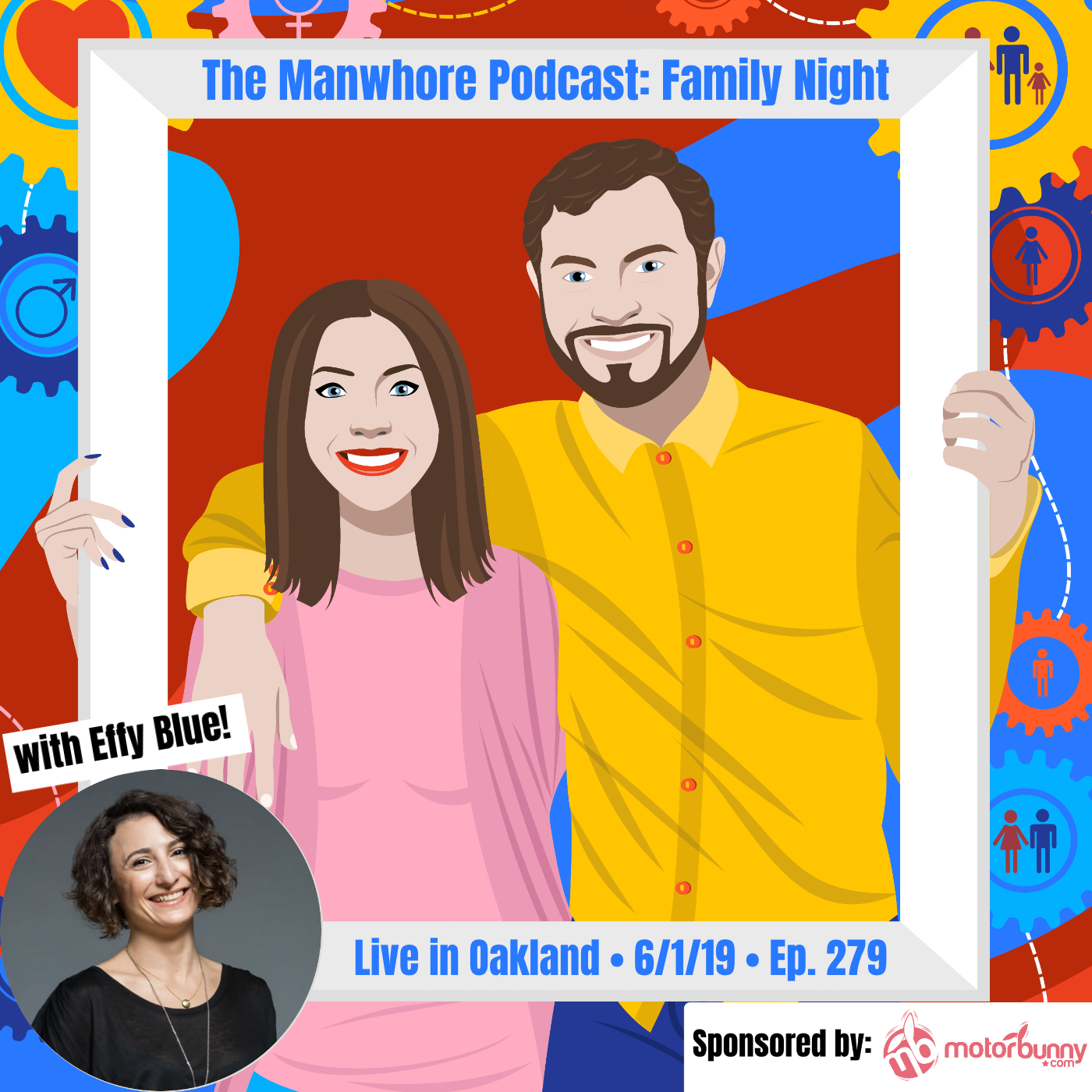 """The Manwhore Podcast: A Sex-Positive Quest - LIVE from Oakland: """"What's it like having a brother who lives his sex life on the internet?"""" (Ep. 279)"""