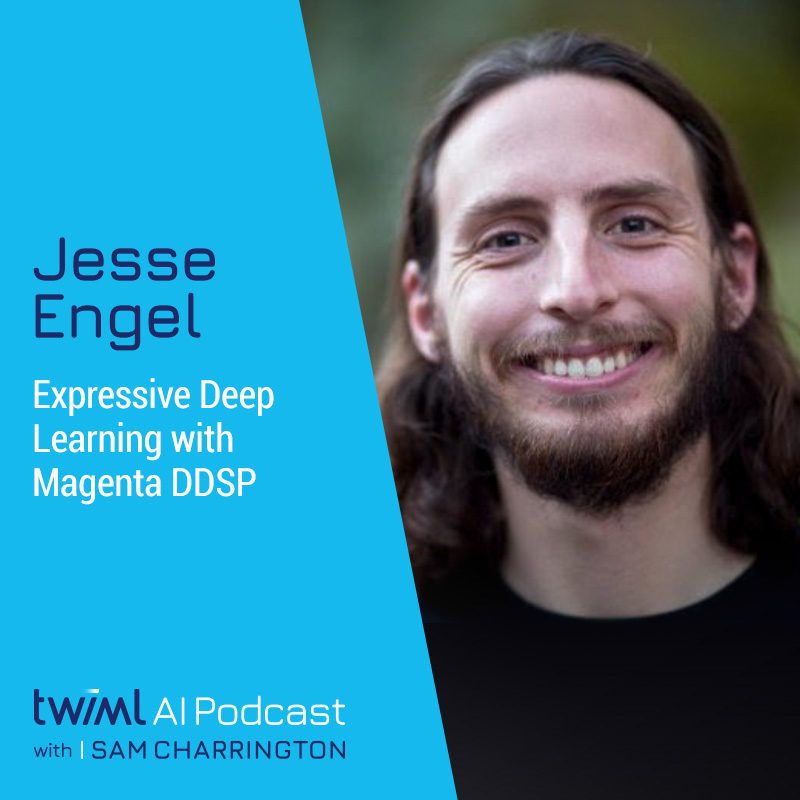 Expressive Deep Learning with Magenta DDSP w/ Jesse Engel - #452