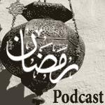 Ramadan podcast 1