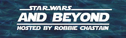 Star Wars and Beyond: Episode 13 - Radio Show / Podcast