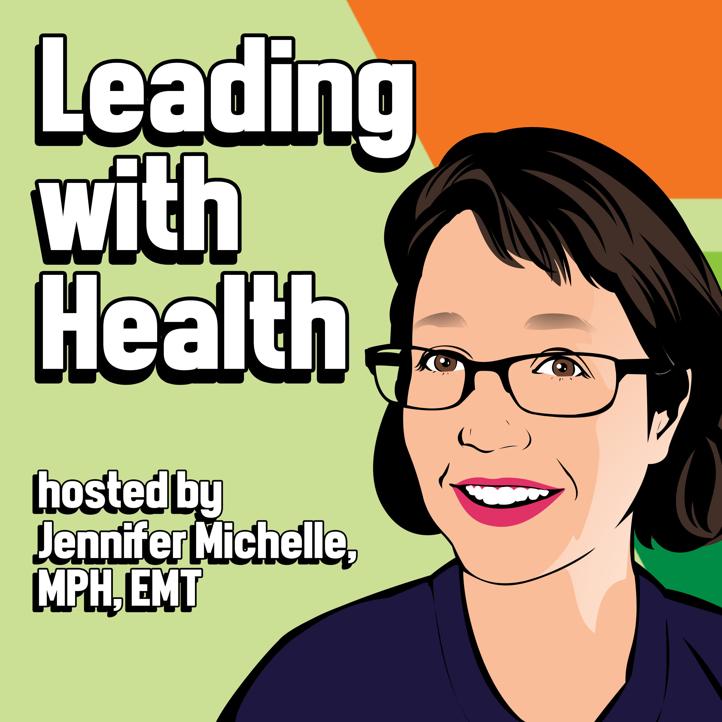 Leading with Health show art