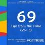 Artwork for Tips from the Tribe (Vol. 3) - GTT069