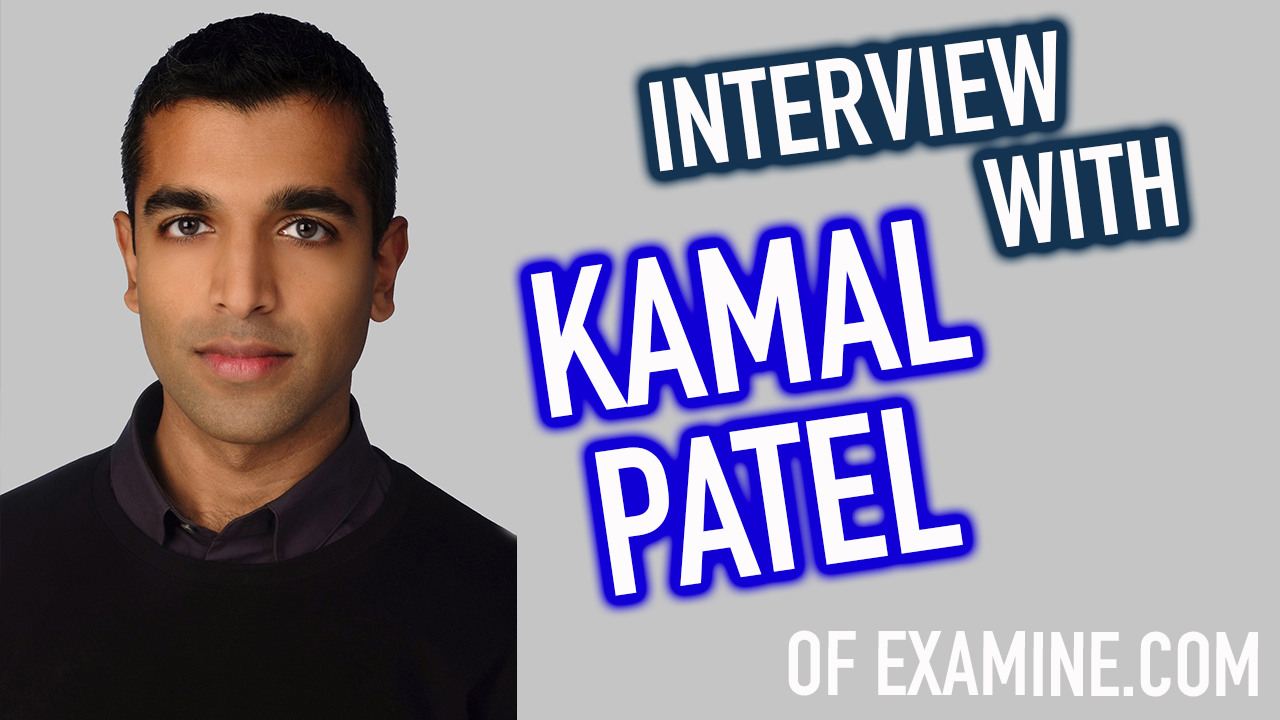 Episode 24 - Red Meat, Aspartame & Omega-3's | Interview with Kamal Patel of Examine.com