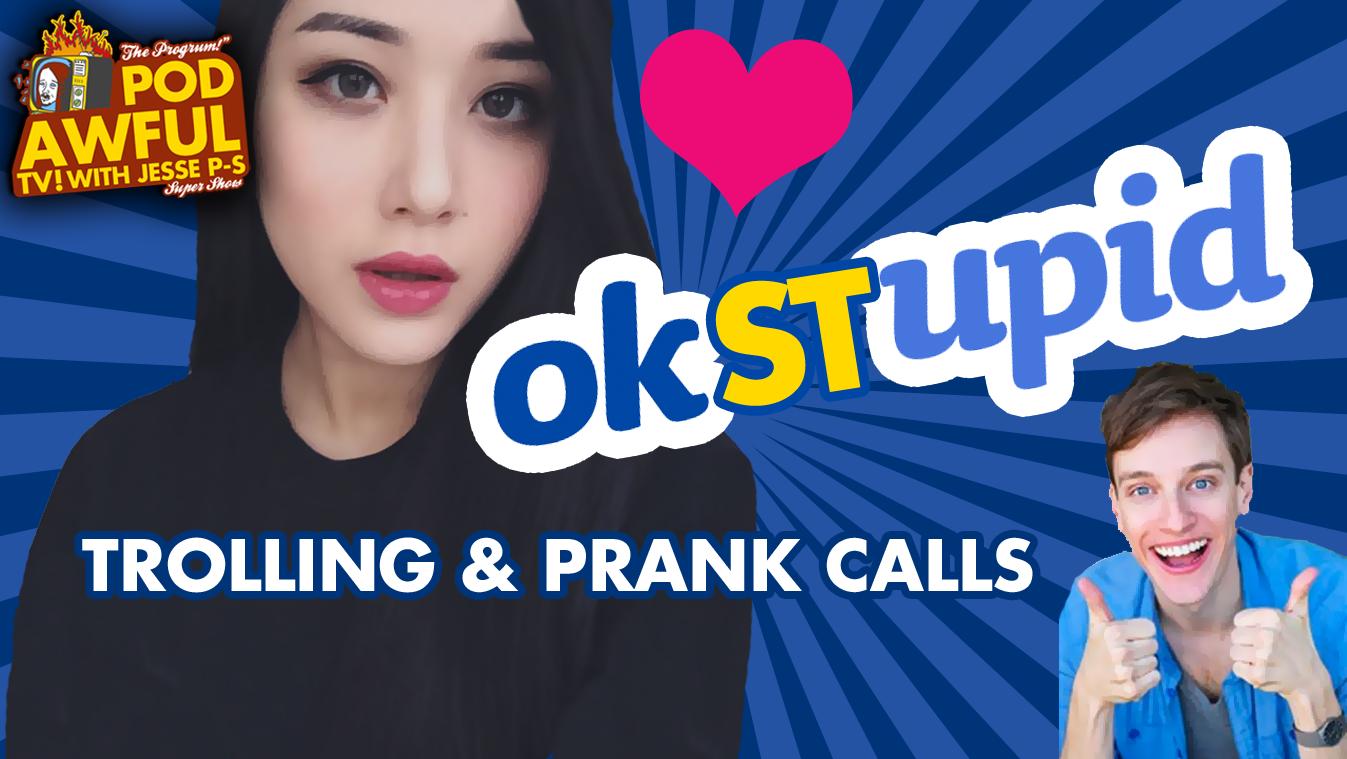 OKSTUPID - Trolling & Prank Calls