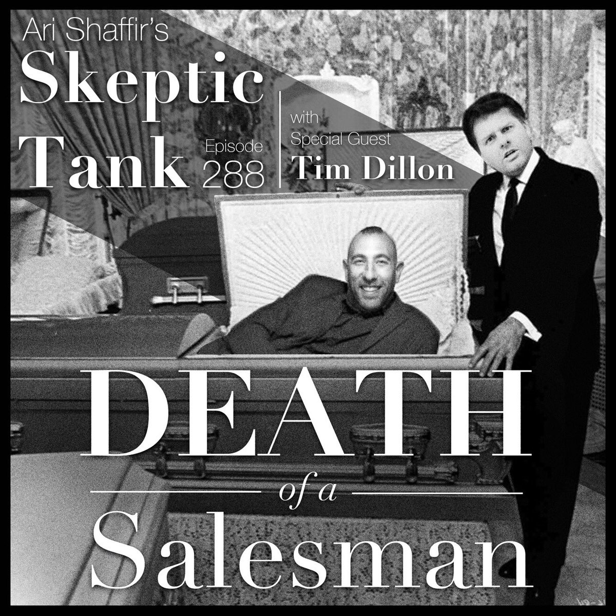 #288: Death of a Salesman (@TimJDillon)