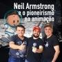 Artwork for SerifaCast #41 Neil Armstrong, o cearense pioneiro na animação + Quero Ser Dublador