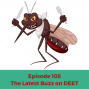 Artwork for 105 The Latest Buzz on DEET, and Measles Cases Spotted Again