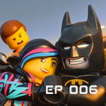 The Lego Movie Episode: Geek My Kids Ep 006