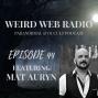 Artwork for Episode 44 - Mat Auryn Talking Psychic Witchcraft