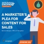 Artwork for A Marketer's Plea for Content for Sales