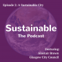 Artwork for 2: A Sustainable City - Alastair Brown, Glasgow City Council