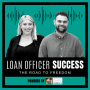 """Artwork for """"How to stand out as a loan officer doing these few things"""""""
