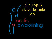 Erotic Awakening Podcast - EA148 - Introducing Sir Top and slave bonnie