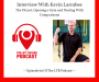 Artwork for LTBP #69 - Kevin Larrabee: The Fitcast, Opening a Gym and Dealing With Comparisons