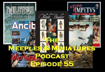 Meeples & Miniatures - Episode #55