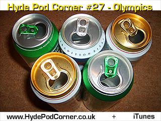 Hyde Pod Corner #27 - Olympics