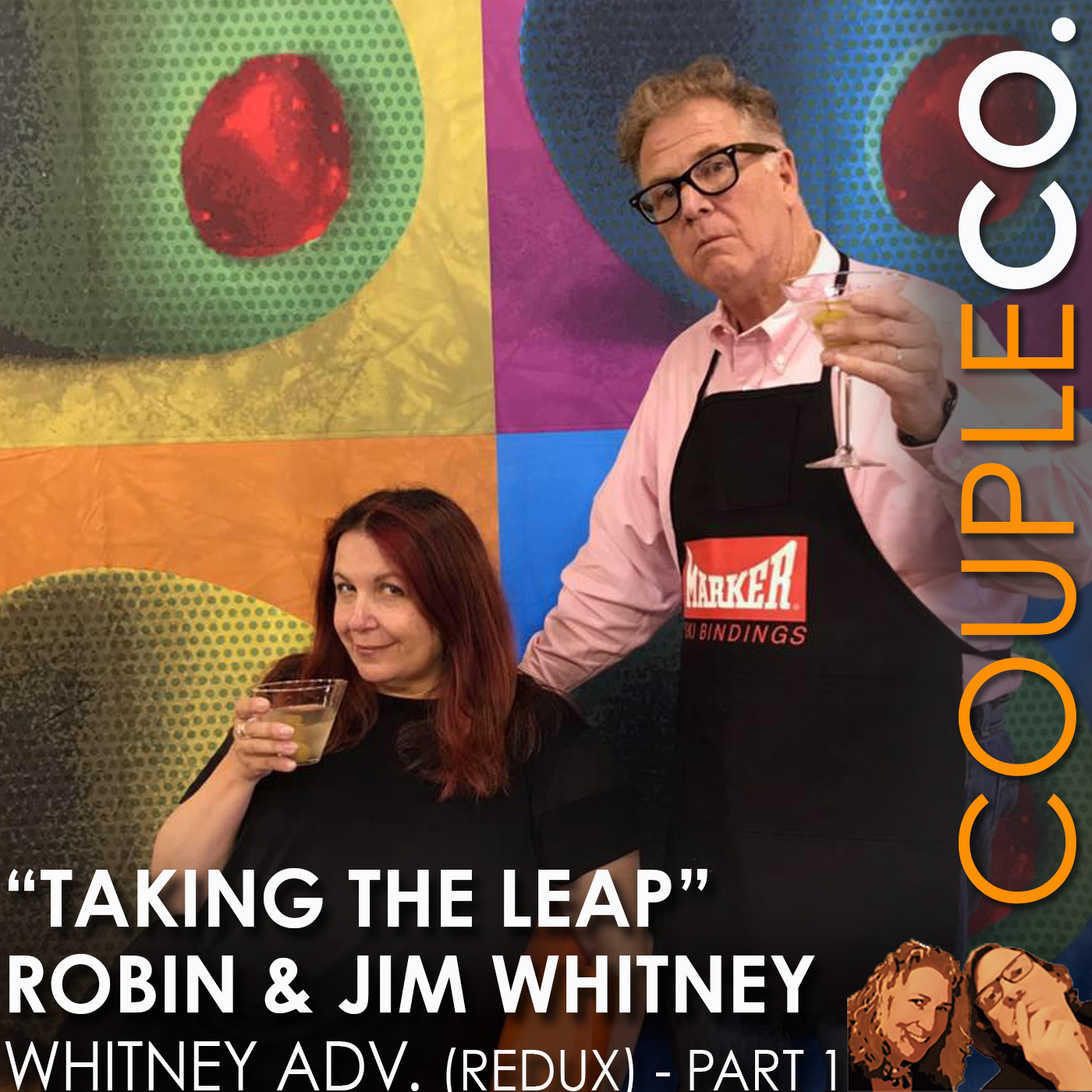 Taking The Leap: Robin And Jim Whitney of Whitney Advertising (Redux) Part 1