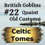 Artwork for Quaint Old Customs - British Goblins CT022