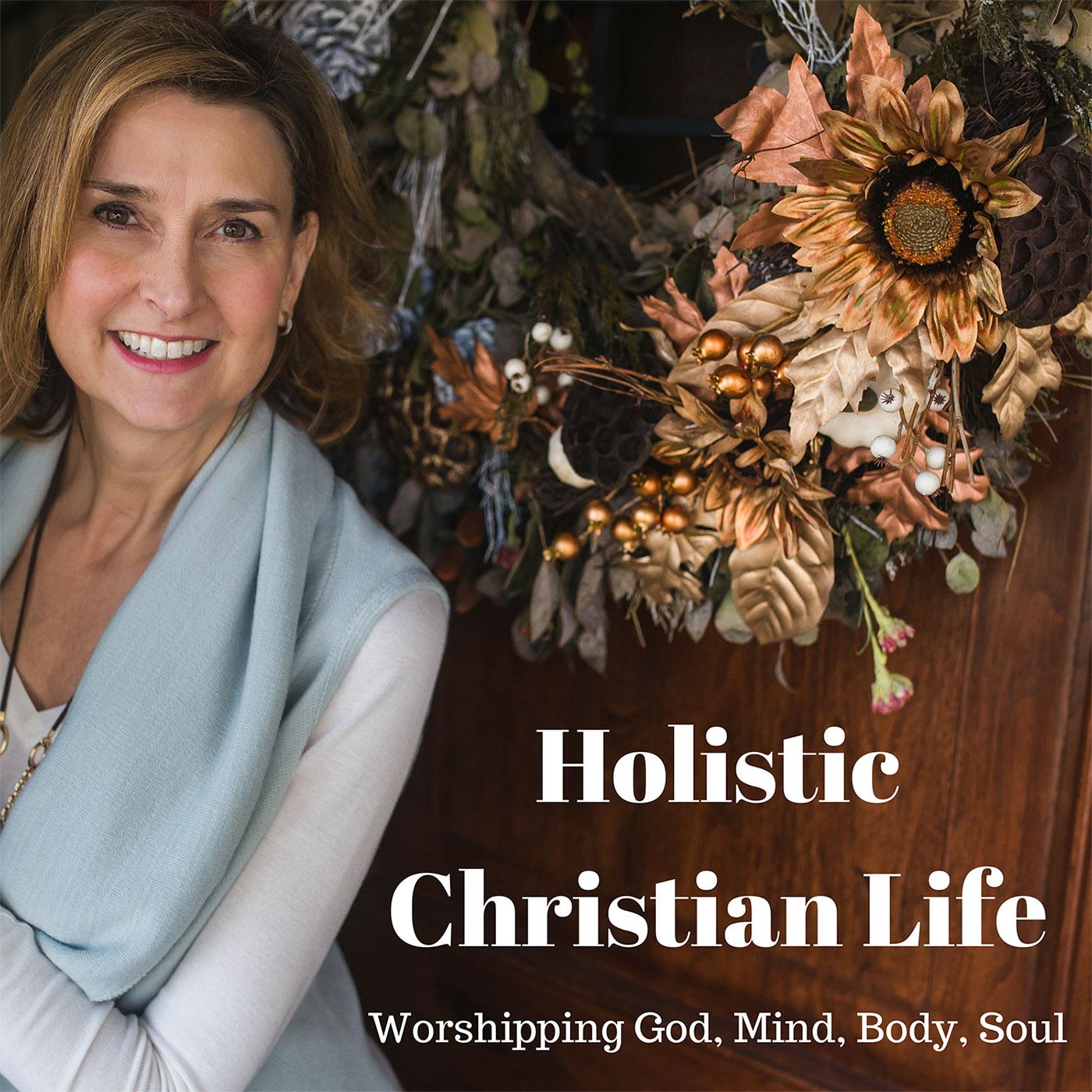 Holistic Christian Life - Worshiping God - Mind, Body, Soul show art