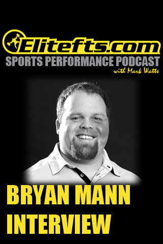 Elitefts SPP: Bryan Mann Interview