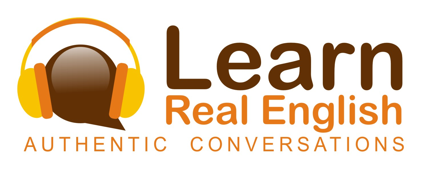 Learn real english podcast : learn real english