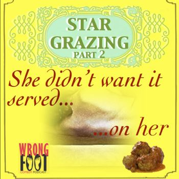 EP074--STAR GRAZING, TOO