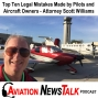 Artwork for 117 Top Ten Legal Mistakes Made by Pilots and Aircraft Owners – Interview Scott W. Williams