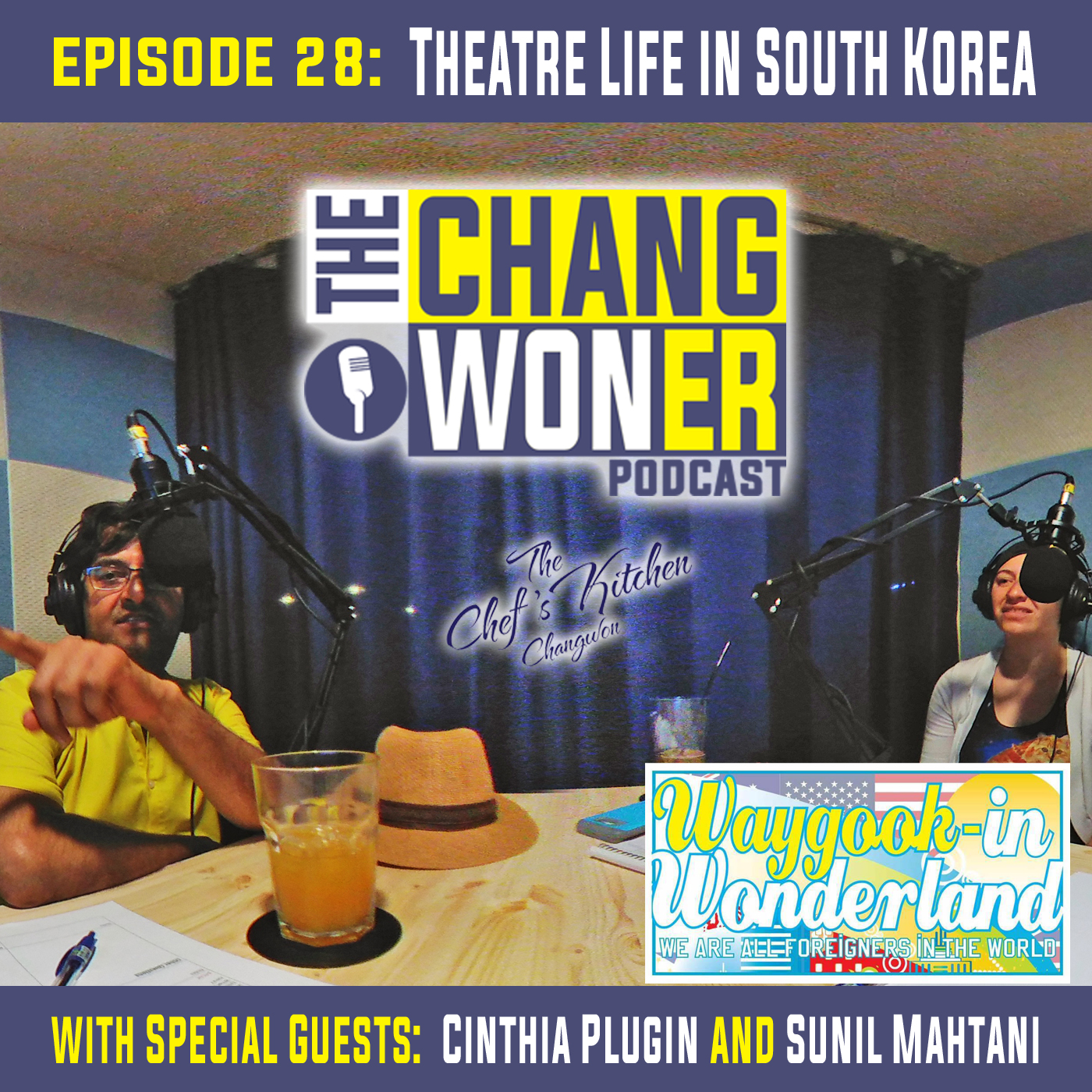 Artwork for Theatre Life, Acting, and Live Plays in South Korea -guests Cinthia Plugin and Sanil Mahtani (Ep 28)
