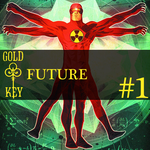 Cultural Wormhole Presents: Gold Key Future Episode 1