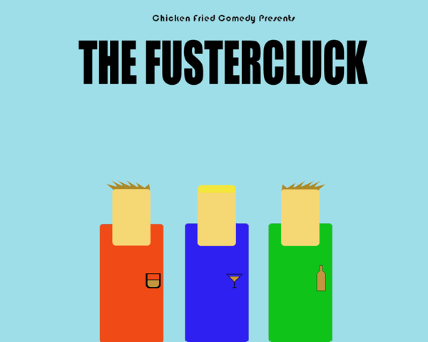 The Fustercluck Ep X: Gone for Givin'
