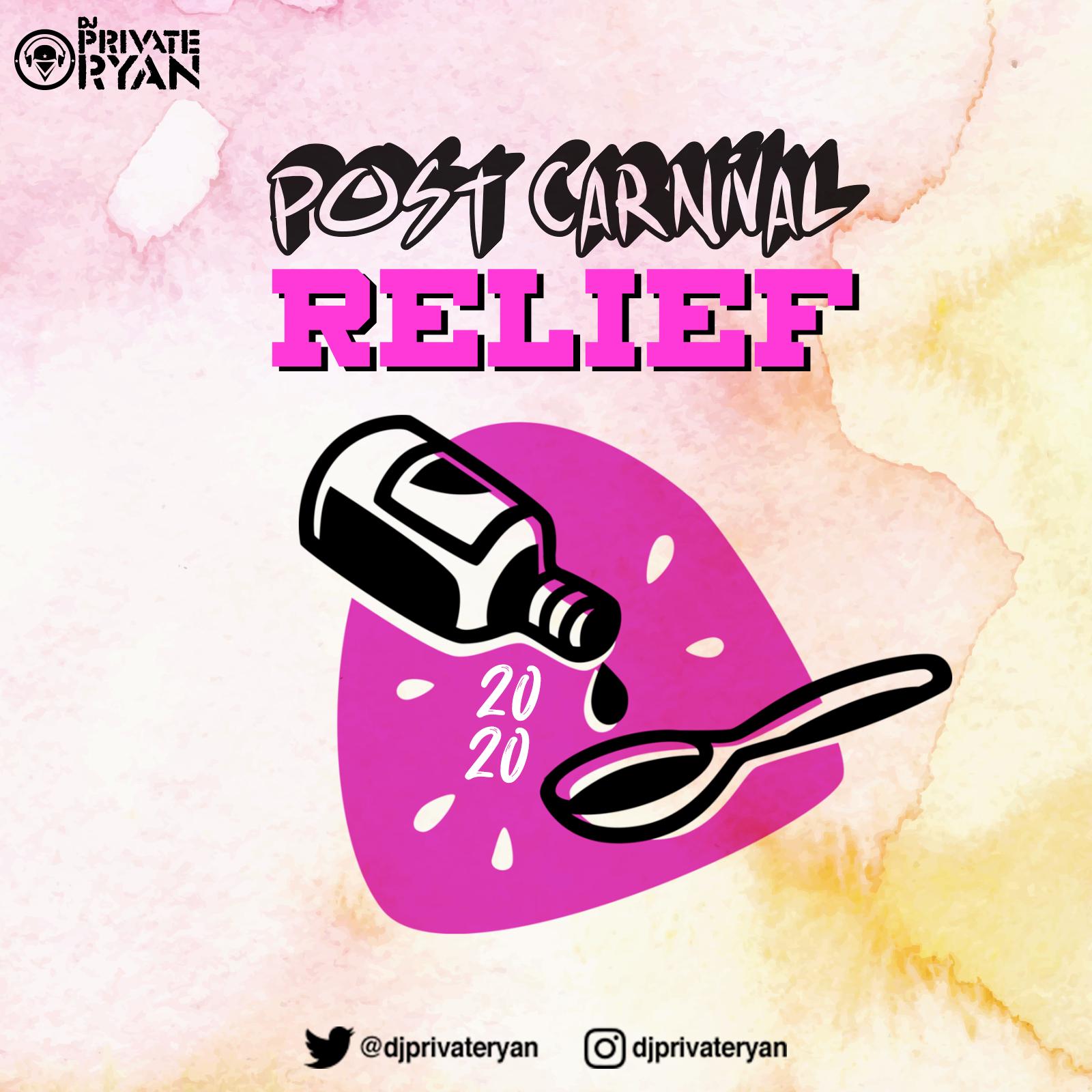 Private Ryan Presents Post Carnival Relief 2020 (The Road Essentials)