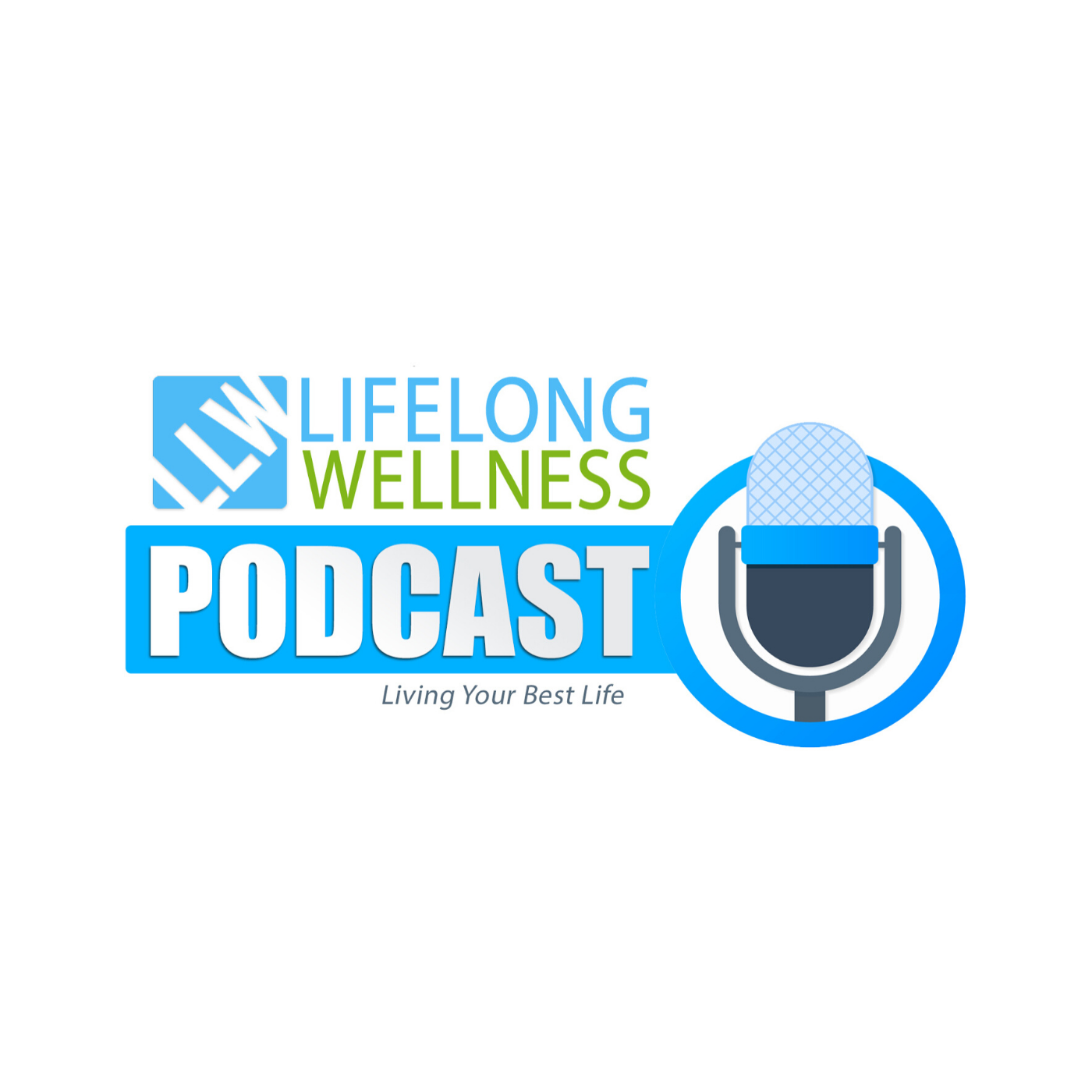 Lifelong Wellness Podcast show art