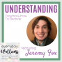 Artwork for Ep. 76 With Jeremy Fox - Understanding Trauma & How To Recover