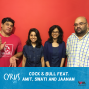Artwork for Ep. 293: Cock & Bull feat. Amit, Swati and Jaanam