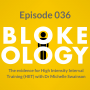 Artwork for Episode 036: High Intensity Interval Training (HIIT) with Dr Michelle Swainson