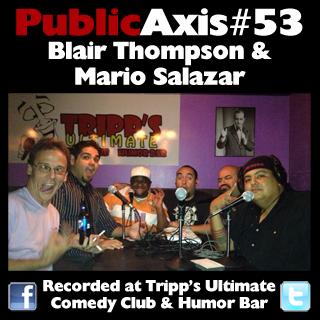 Public Axis #53: Blair Thompson and Mario Salazar