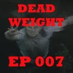 s4e7 Dead Weight