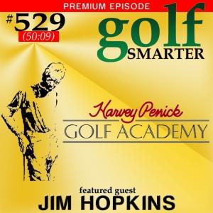 529 Premium: Legendary Instructor Harvey Penick's Important Basics with Jim Hopkins