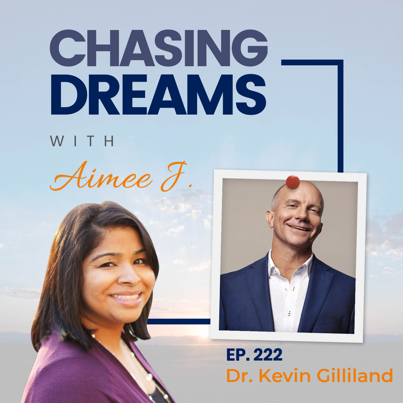Ep. 222: Dr. Kevin Gilliland, PsyD - Managing Mental Health at all Stages of Success