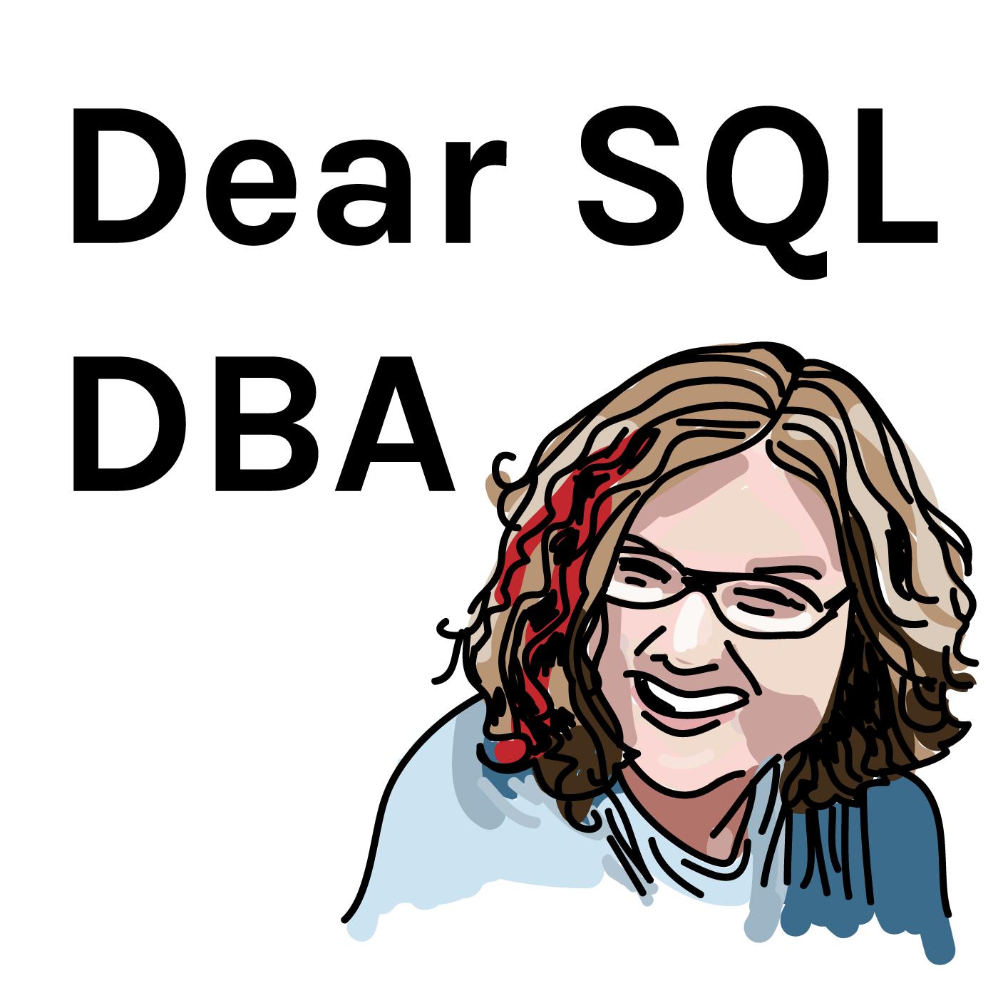 Dear SQL DBA show art