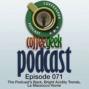 CoffeeGeek Podcast 071
