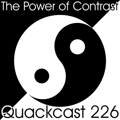 Episode 226 - The Power of Contrast