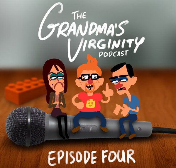 The Grandma's Virginity Podcast - Making slight smiles since just a