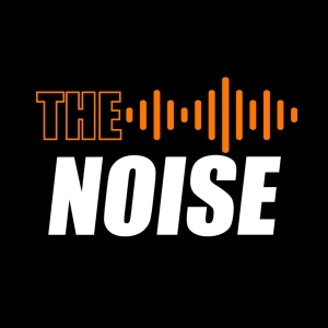 The Noise Podcast