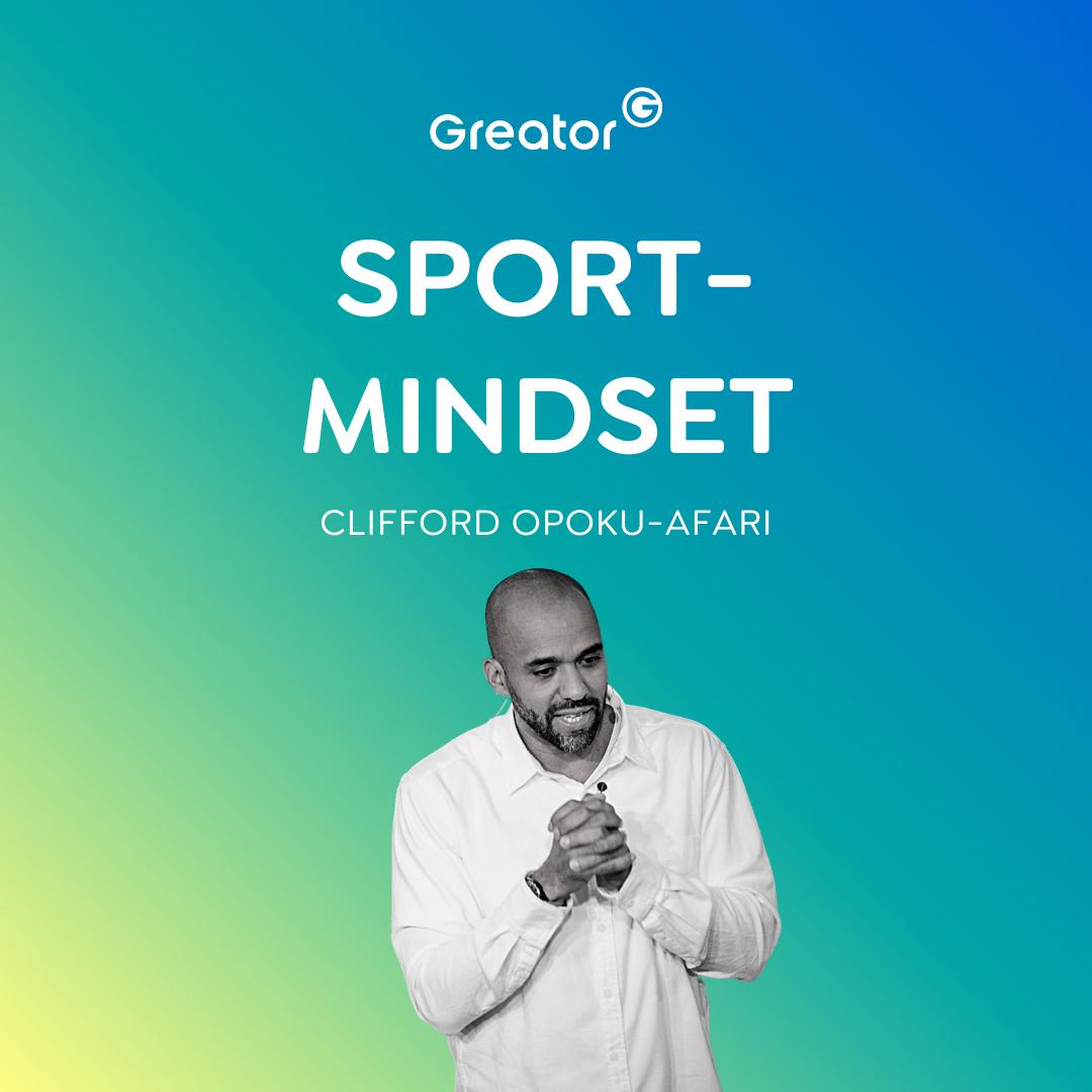 Sport Motivation: Wie du ein sportliches Umfeld aufbaust & Ziele erreichst // Clifford Opoku-Afari