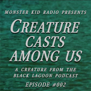 Creature Casts Among Us #002 - Convention Interviews