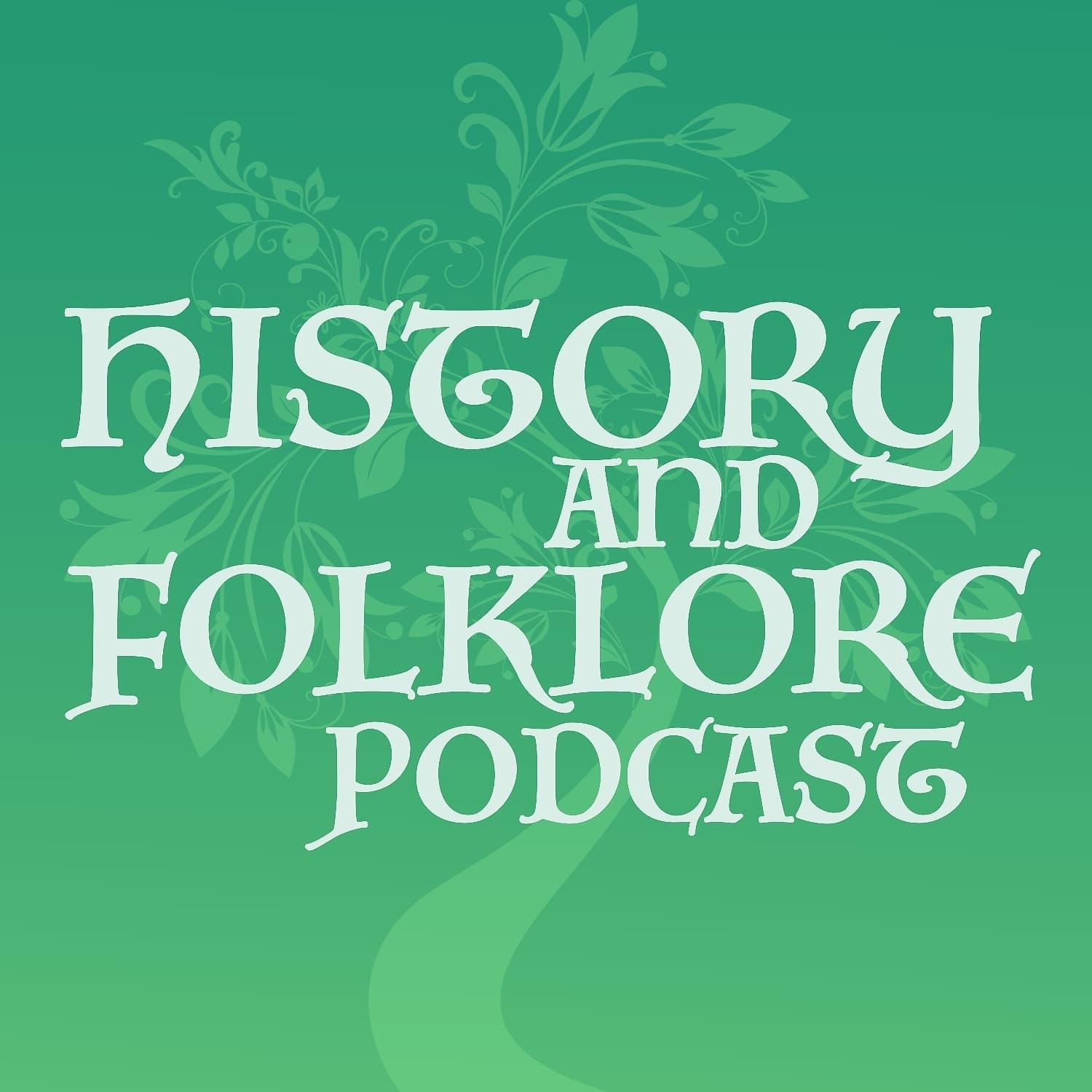 History and Folklore Podcast show art
