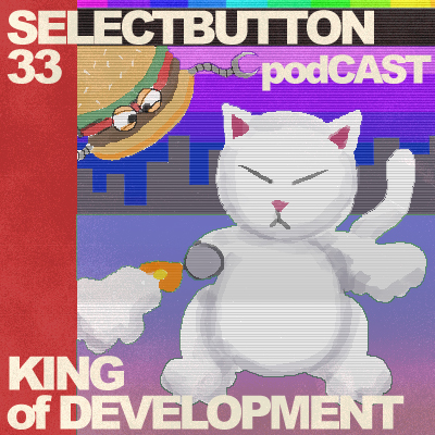 Episode #33: King of Development