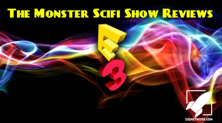 The Monster Scifi Show Podcast - E3 2016