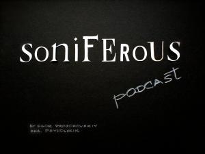 Soniferous Podcast